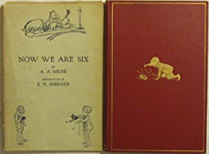 Now We Are Six. Charming illustrations and decorations throughout by Ernest H. Shepard