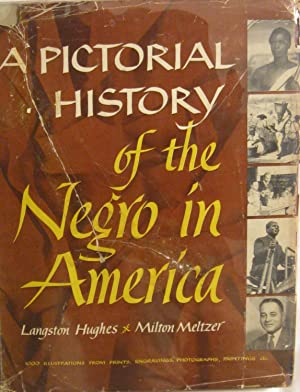 A Pictorial History of the Negro in: Hughes, Langston. And