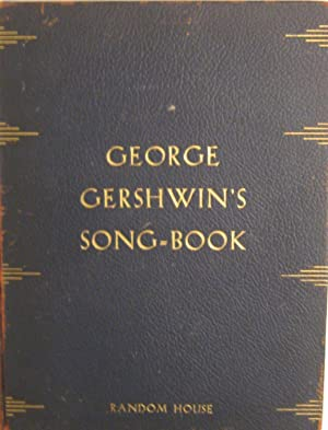 George Gershwin's Song-Book (Signed Limited Edition): Gershwin, George