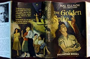 The Golden Spike.: Ellson, Hal.