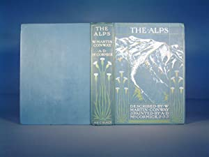 Conway, Martin: The Alps