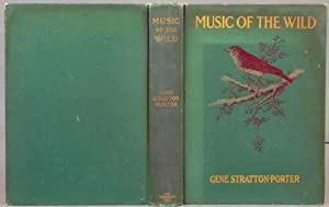 Music of the Wild: Stratton-Porter, Gene