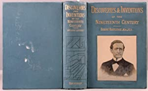 Discoveries and Inventions of the Nineteenth Century: Routledge, Robert