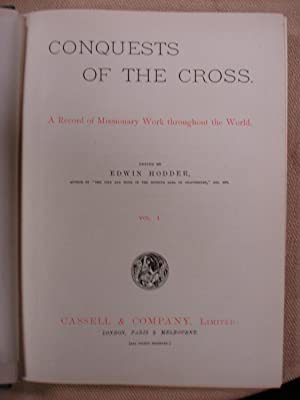 Conquests of the Cross - 6 Volumes - edited by Edwin Hodder