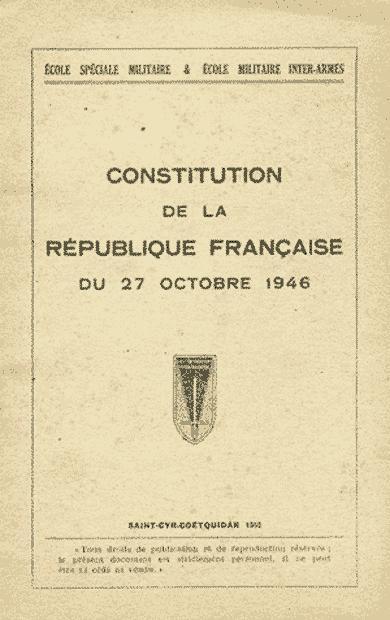 CONSTITUITION DE LA REPUBLIQUE FRANCAISE DU 27 OCTOBRE 1946 par Ecole  Spéciale Militaire, Ecole Militaire Inter-Armes: Bon Etat Broché (1952)  Edition Numérotée | Bibliothèque d'un amateur