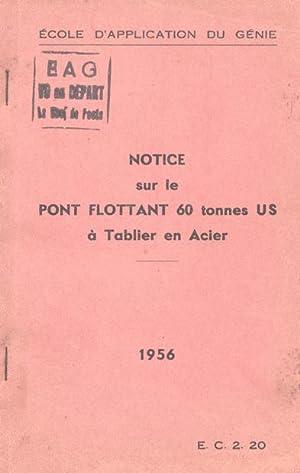 NOTICE sur le PONT FLOTTANT 60 tonnes US à Tablier en Acier: Ecole d'Application du Génie