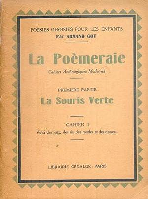 LA POEMERAIE Cahiers Anthologiques Modernes. Première Partie: GOT (Armand)