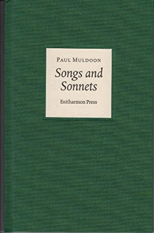 Songs and Sonnets [SIGNED LTD HARDBOUND]: Paul Muldoon