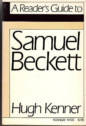 A Reader's Guide to Samuel Beckett: Kenner, Hugh