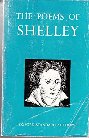 The Complete Poetical Works of Percy Bysshe: Shelley, Percy Bysshe;