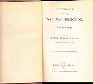 Contributions to the Theory of Natural Selection: A Series of Essays: Wallace, Alfred Russel
