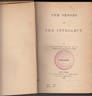 The Senses and the Intellect: Bain, Alexander