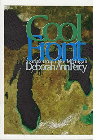 Cool Front: Stories from Lake Michigan: Percy, Deborah Ann