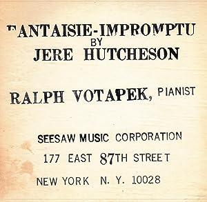 Fantaisie-Impromptu: Hutcheson, Jere (Ralph