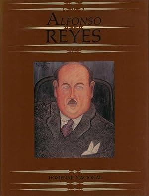 Alfonso Reyes: Homenaje Nacional: Borges, Jorge Luis; Carlos Fuentes; Carlos Pellicer, et al. (...