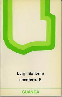 Eccetera. E: Ballerini, Luigi