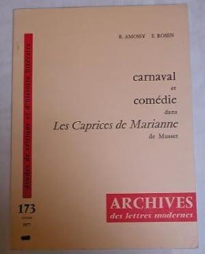 Carnaval et comédie dans Les Caprices de: Amossy, R. &
