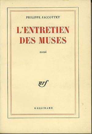 L'Entretien des Muses: Chroniques de Poésie: Jaccottet, Philippe