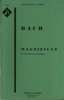 Magnificat for Soli, Chorus, and Orchestra: Score: Bach, J. S.