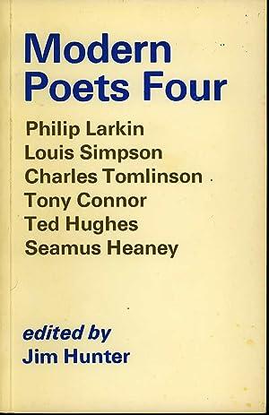 Modern Poets Four: Philip Larkin, Louis Simpson, Charles Tomlinson, Tony Connor, Ted Hughes, Seamus...