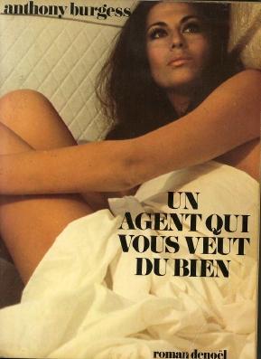 Un Agent Qui Vous Veut du Bien: Burgess, Anthony (trans.