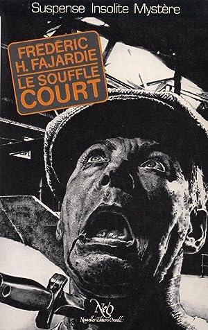 Le Souffle Court: Fajardie, Frederic H.