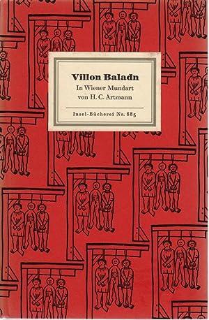 Baladn. In Wiener Mundart übertragen von H. C. Artmann: Francois Villon