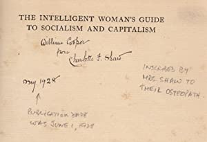 The Intelligent Woman's Guide to Socialism and Capitalism INSCRIBED BY MRS. SHAW: George ...