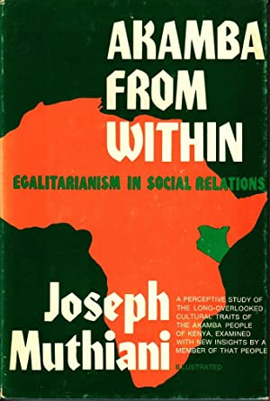 Akamba from Within: Egalitarianism in Social Relations: Joseph Muthiani