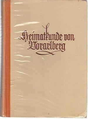 Heimatkunde von Vorarlberg: Artur Schwarz (ed.)