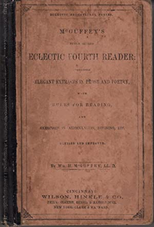 McGuffey's Newly Revised Eclectic Fourth Reader: William H. McGuffey