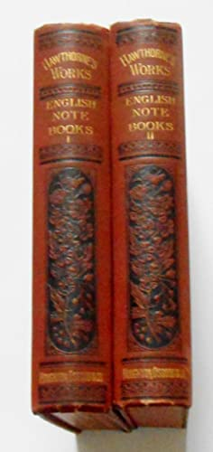 Passages From The English Note-Books of Nathaniel Hawthorne, in Two Volumes