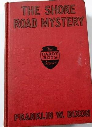 The Shore Road Mystery - Hardy Boys: Franklin W. Dixon