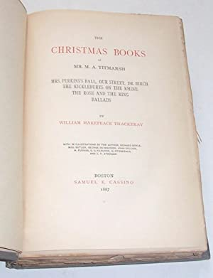 The Christmas Books of Mr. M. A.: William Makepeace Thackeray