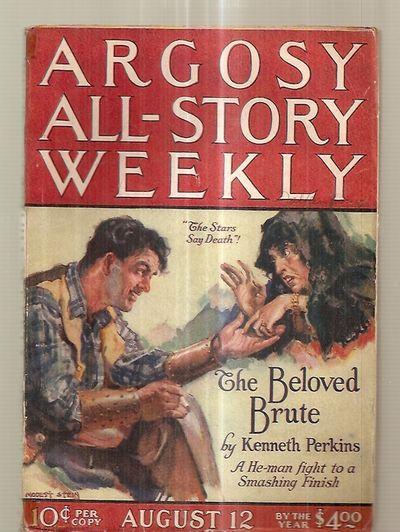 ARGOSY ALL-STORY WEEKLY AUGUST 12, 1922 VOLUME CXLIV NUMBER 6: (Argosy All-Story Weekly) [cover art...