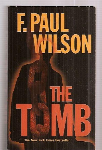 THE TOMB - Wilson, F. Paul