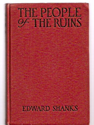 The People of the Ruins: a Story of the English Revolution and After Shanks, Edward Hardcover