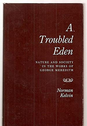 A TROUBLED EDEN: NATURE AND SOCIETY IN: Kelvin, Norman