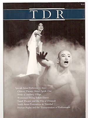 TDR / THE DRAMA REVIEW A JOURNAL: TDR / The