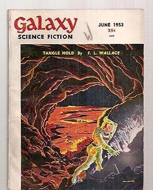 GALAXY SCIENCE FICTION JUNE 1953 VOL. 6,: Galaxy Magazine) [edited