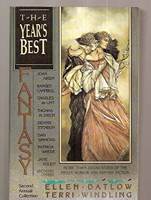 THE YEAR'S BEST FANTASY: SECOND ANNUAL COLLECTION: Datlow, Ellen and