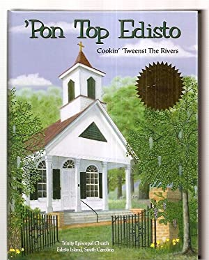 PON TOP EDISTO: COOKIN' TWEENST THE RIVERS: Trinity Episcopal Church