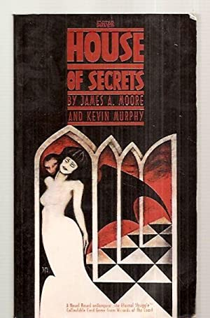 HOUSE OF SECRETS: THE WORLD OF DARKNESS: Moore, James A.