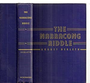 THE NARRACONG RIDDLE: A JUDGE PECK MYSTERY: Derleth, August