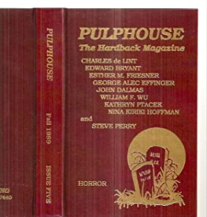 PULPHOUSE: THE HARDBACK MAGAZINE: ISSUE FIVE [5]: Rusch, Kristine Kathryn