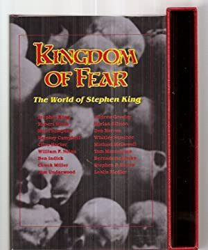 KINGDOM OF FEAR: THE WORLD OF STEPHEN: King, Stephen) Underwood,