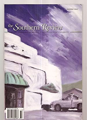 THE SOUTHERN REVIEW VOLUME 43 NUMBER 3: The Southern Review)