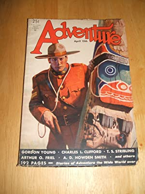 ADVENTURE APRIL 15TH 1932 VOL. LXXXII NO.: Adventure) [cover by