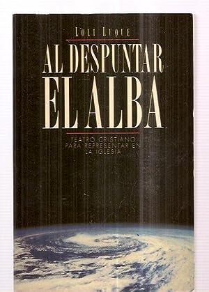 AL DESPUNTAR EL ALBA: TEATRO CRISTIANO PARA REPRESENTAR EN LA IGLESIA: Duque, Loli [Molina]