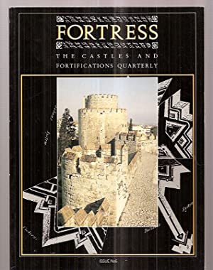 FORTRESS [THE CASTLES AND FORTIFICATIONS QUARTERLY] ISSUE: Fortress) Saunders, Andrew